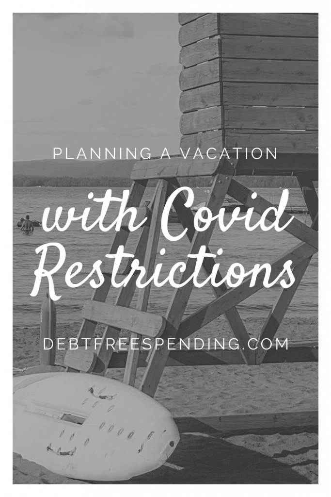 Coronavirus Travel Restrictions Planning a Vacation